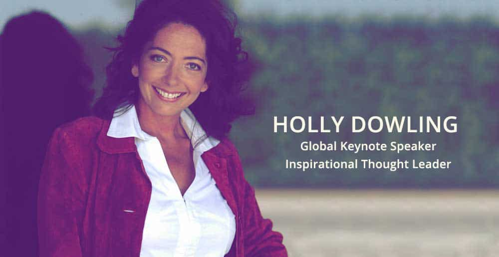 Holly Dowling, Global Keynote Speaker & Master Facilitator