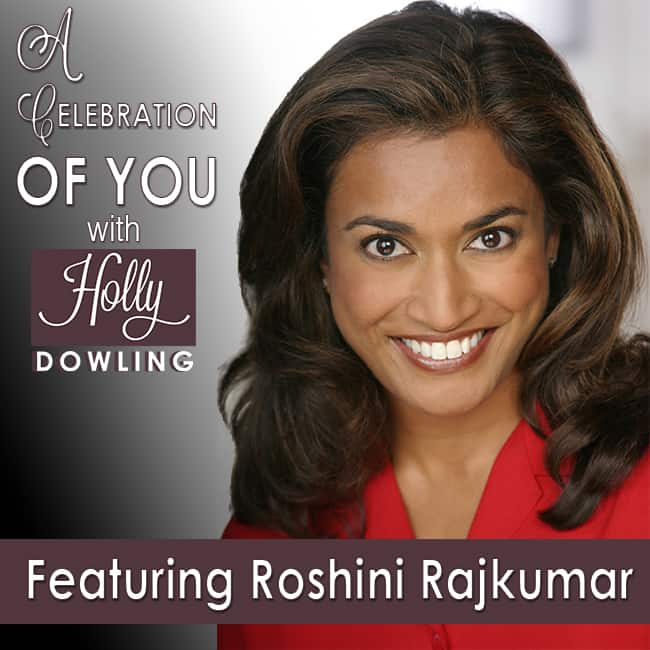 "23 Roshini Rajkumar – Helping People ""Own their Wow"""