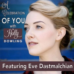 28 Eve Dastmalchian- Tapping into your Creativity and Passion