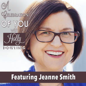 Jeanne Smith: How Living in Gratitude has led to Success