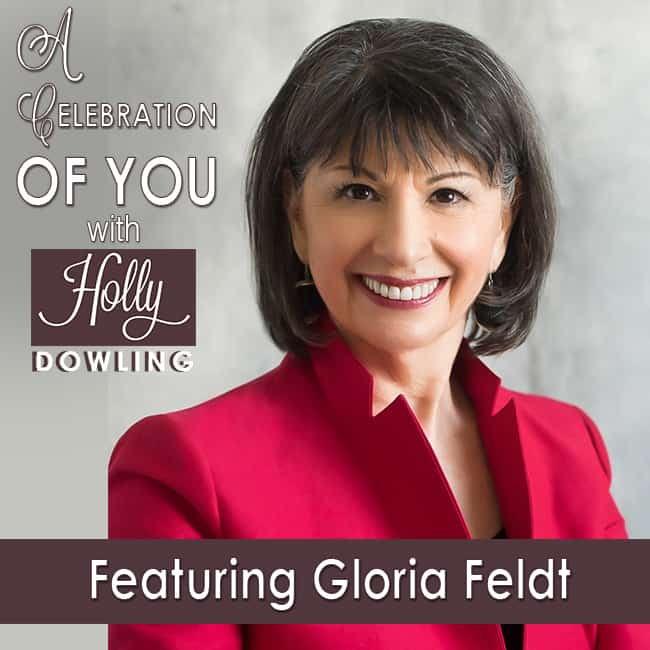 41 Gloria Feldt – Taking the Lead with Purpose & Intention