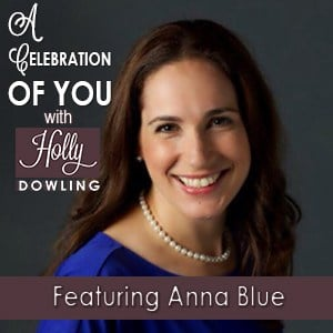 46 Anna Blue – A Positive Force for Change