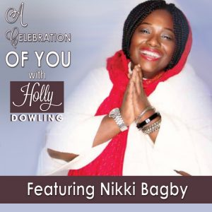 Nikki Bagby on A Celebration of You with Holly Dowling