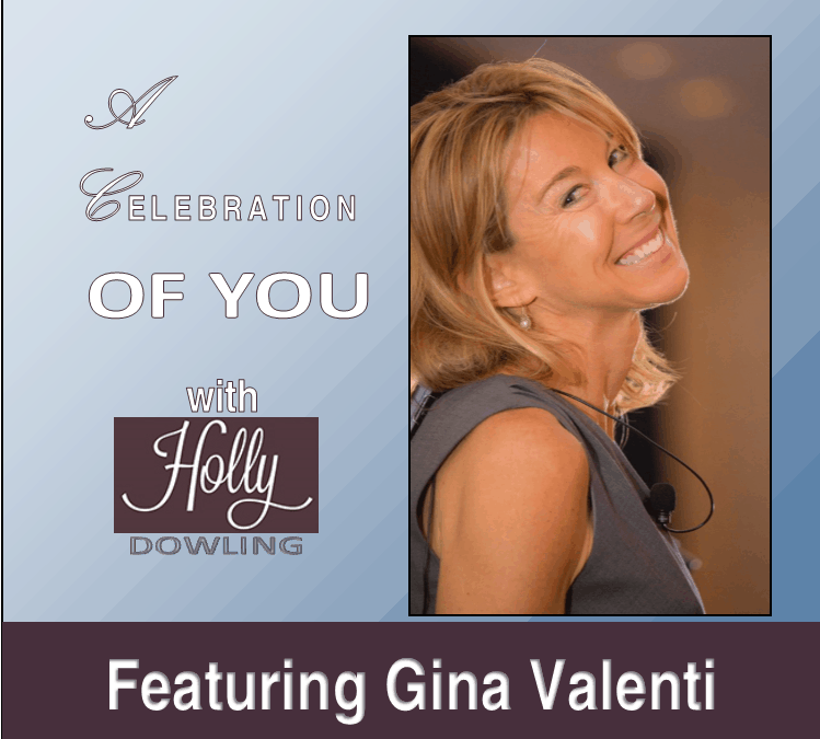 96 Gina Valenti – Purpose starts with strengths