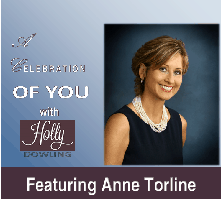 "104 ~ Anne Torline ""You really should enjoy the good times when you have them."""