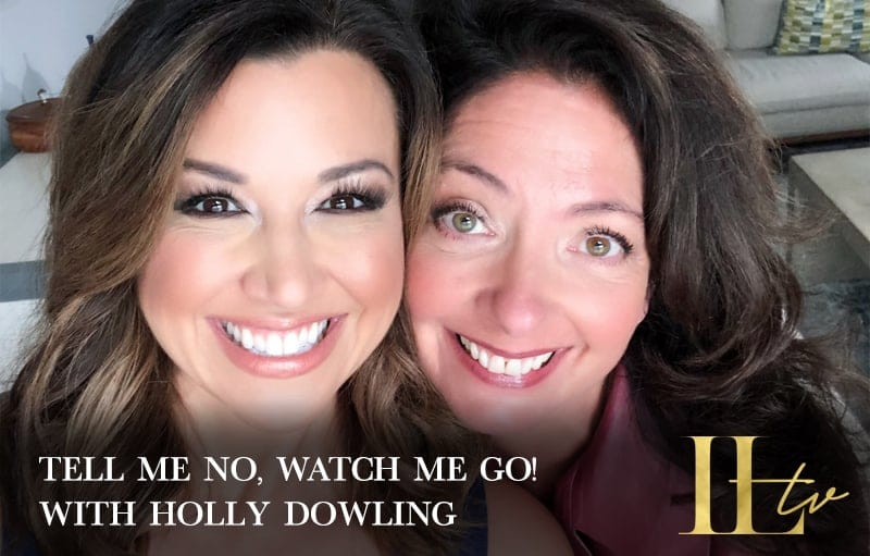 """Tell Me No, Watch Me Go!"" with Holly Dowling"