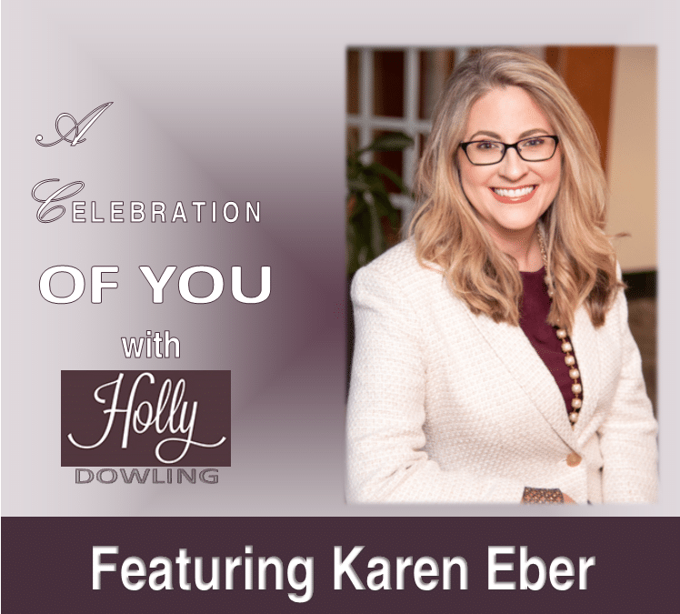 "125 Karen Eber ~ ""Leadership is about helping people to be seen"""