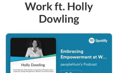 Embracing Empowerment at Work ft. Holly Dowling